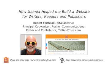 Writing Presentations - Joomla and Tall And True