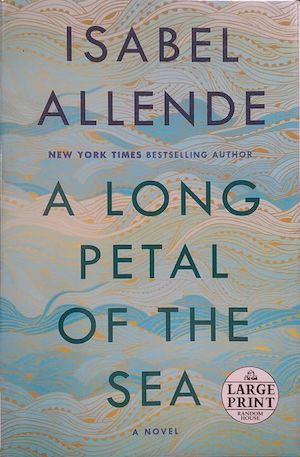 A Long Petal of the Sea by Isabel Allende (book)