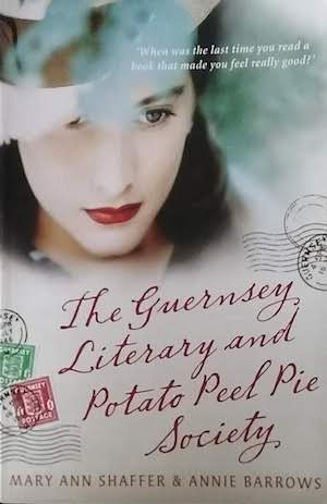 The Guernsey Literary and Potato Peel Pie Society by Shaffer and Burrows