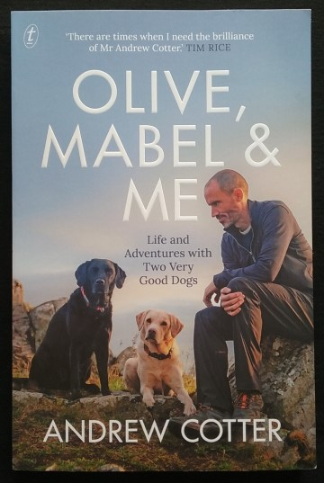 Olive Mabel & Me by Andrew Cotter