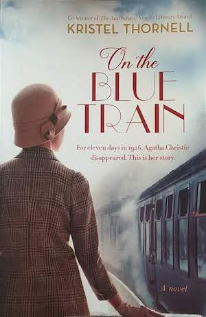 On the Blue Train by Kristel Thornell (book link)